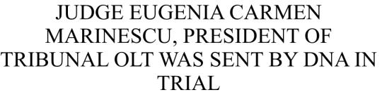 Judecatoarea EUGENIA CARMEN MARINESCU
